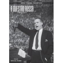 A Questão Russa