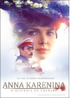 Anna Karenina. A História de Vronsky