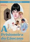 A Prisioneira do Cáucaso