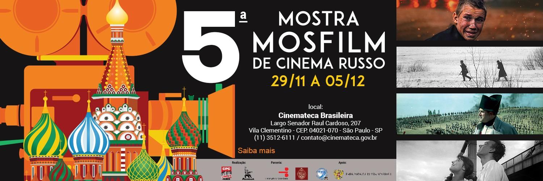 5a Mostra Mosfilm Cinema Russo